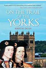 On the Trail of the Yorks Hardcover
