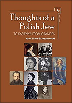 Thoughts of a Polish Jew: To Kasieńka from Grandpa (Jews of Poland)