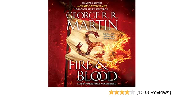 Amazon com: Fire & Blood: 300 Years Before A Game of Thrones