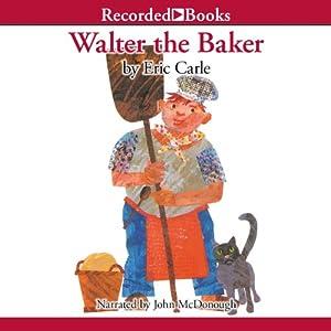 Walter the Baker Audiobook