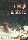 Rough Waters, S. L. Rottman, 156145172X
