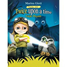 Twice Upon a Time, Little Thumb (Fairytales Retold) (Volume 3)