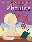 Teaching Basic Skills Through Literature - Phonics, Sandra Wuillmier and Ferrer McGrade, 1557347913