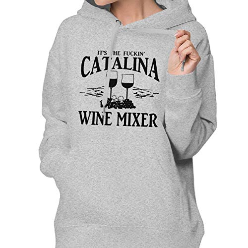 Women's Pullover Hoodie It's The Fuckin' Catalina Wine Mixer Pullover Hooded Long-Sleeved with Pocket ()
