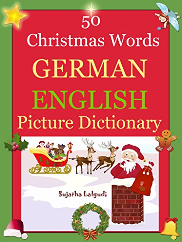 Weihnachtsbilder Merry Christmas.Bilingual German 50 Christmas Words German Picture Dictionary