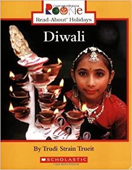 Diwali (Rookie Read-About Holidays) by Trueit, Trudi Strain (2006
