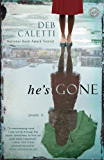He's Gone: A Novel