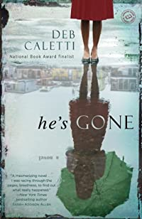 He's Gone: A Novel by Deb Caletti ebook deal
