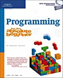 Programming for the Absolute Beginner (No Experience Required)