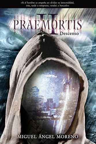 Descargar Libro Praemortis 2: Descenso Miguel Angel Moreno