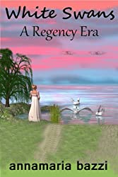 The White Swans - A Regency Era
