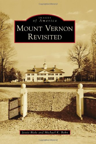 Mount Vernon Revisited (Images of America)