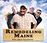 Remodeling Maine With Dave Deschaine - Episode 1