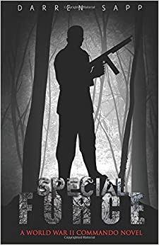 Special Force: A World War II Commando Novel