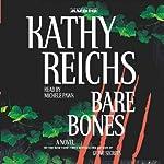 Bare Bones: Temperance Brennan, Book 6 | Kathy Reichs