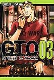GTO: 14 Days in Shonan, Volume 3 (Great Teacher Onizuka)