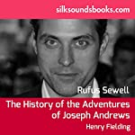 Joseph Andrews: The History of the Adventures of Joseph Andrews and His Friend Mr. Abraham Adams | Henry Fielding