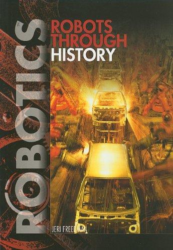 Robots Through History (Robotics (Paperback))