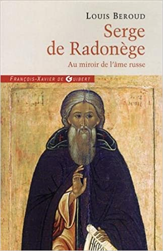 Serge de Radonège : Au miroir de l'âme russe pdf ebook