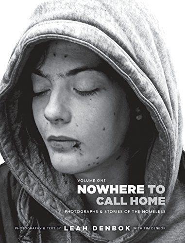 (Nowhere to Call Home: Photographs and Stories of the Homeless)
