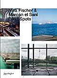 Nina Fischer and Maroan el Sani: Blind Spots, Jennifer Allen, Boris Groys, Gabriele Knapstein, Nicolas Trembley, 3905829185