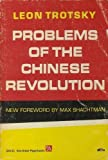Problems of the Chinese Revolution, Len Trotsky, 0472061313