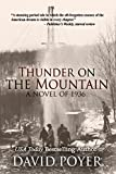 THUNDER ON THE MOUNTAIN: A Novel of 1936 (The Hemlock County Novels Book 4)