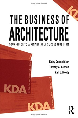 The Business of Architecture: Your Guide to a
