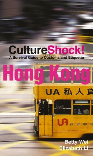 Culture Shock! Hong Kong: A Survival Guide to Customs and - Custom Kong Hong