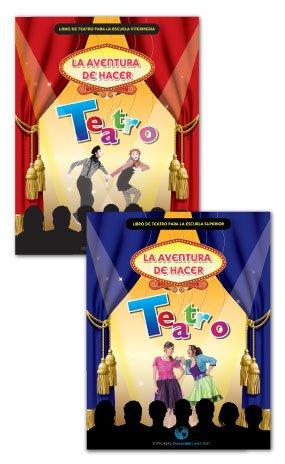 Download La aventura de hacer Teatro - Nivel Intermedio (Libro de teatro para la escuela intermedia) PDF