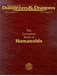 The Complete Book of Humanoids par Bill Slavicsek