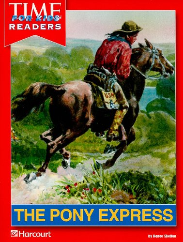 Harcourt School Publishers Reflections California: Time for Kids Reader Grade 4 Pony Express