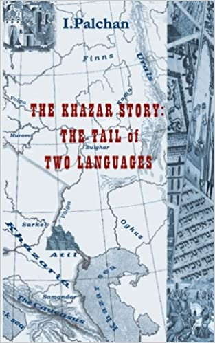 RUSSIAN, HEBREW AND THE KHAZAR STORY