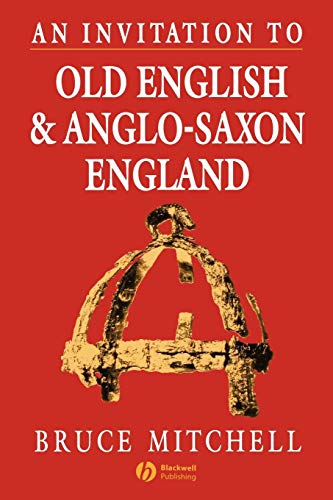 An Invitation to Old English and Anglo-Saxon England