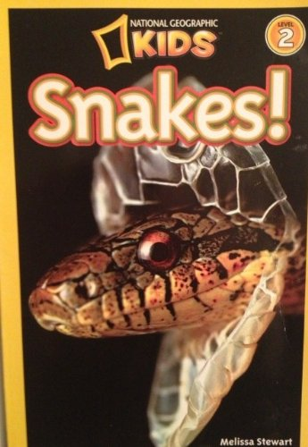 Snakes (National Geographic Kids) (Scholastic Book Services Books)
