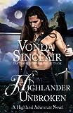 Highlander Unbroken (Highland Adventure) (Volume 8)