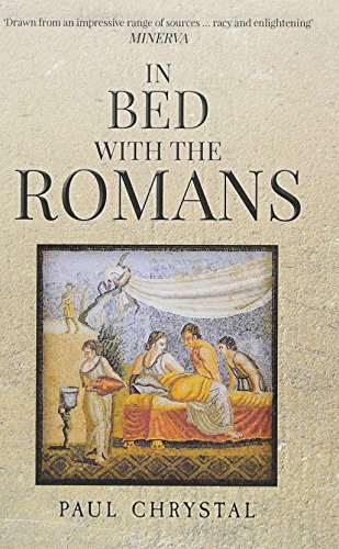 In Bed with the Romans from Amberley Publishing Local