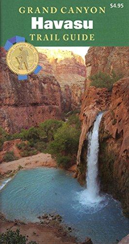 Grand Canyon Havasu Trail Guide (Bronze Collection Grand)