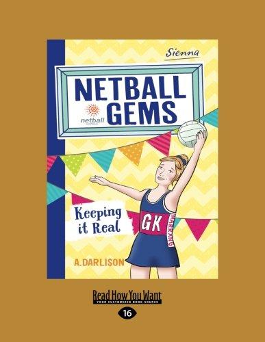 Keeping it Real: Netball Gems 6 ebook
