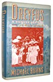 Dreyfus : A Family Affair, 1789-1945, Burns, Michael, 0060163666