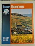 Discover Western Europe, Reader's Digest Editors, 0762103094