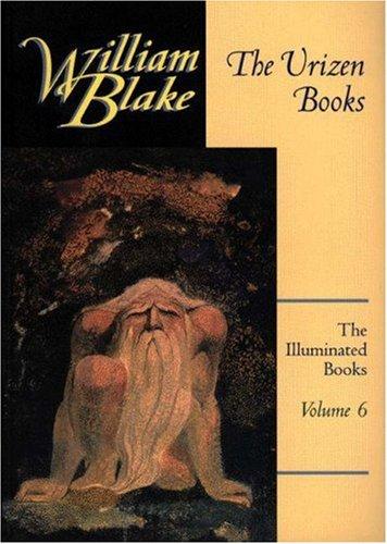 The Urizen Books (The Illuminated Books of William Blake, Volume 6)