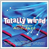 Totally Wired - The Best Of Acid Jazz