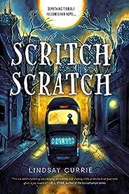 Scritch Scratch: A Ghost Story