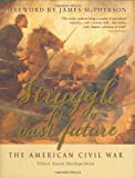 Struggle for a Vast Future: The American Civil War by Osprey Publishing (2006-04-25)