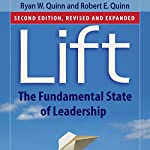 Lift: The Fundamental State of Leadership | Ryan W. Quinn,Robert E. Quinn