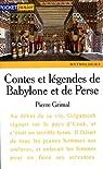 Contes et légendes de Babylone et de Perse par Pierre