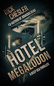 Hotel Megalodon by [Chesler, Rick]