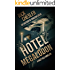Hotel Megalodon: A Deep Sea Thriller
