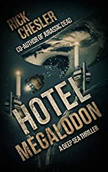Hotel Megalodon: A Deep Sea Thriller (English Edition)